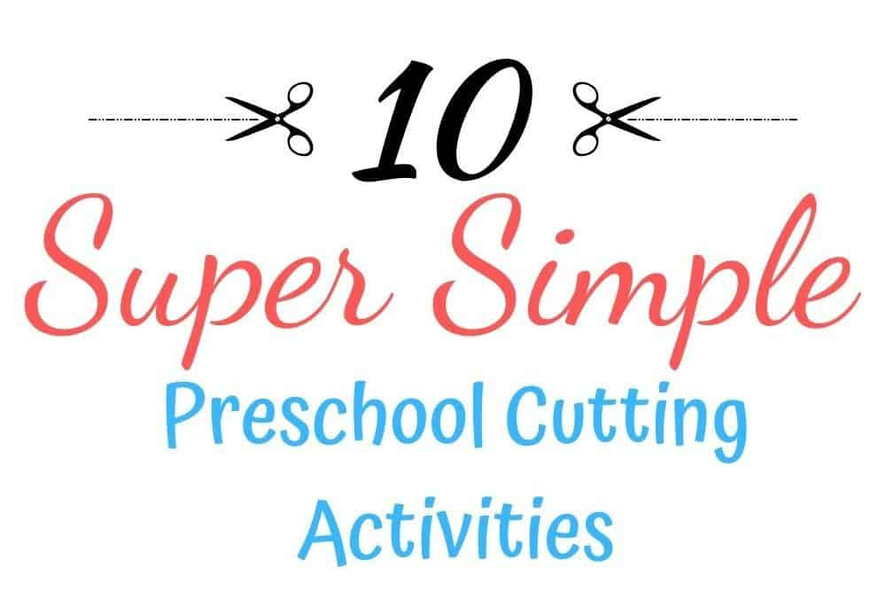10 Preschool Cutting Activities Without Worksheets